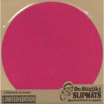 DR. SUZUKI SLIPMATS MIX EDITION [FUCHSIA]